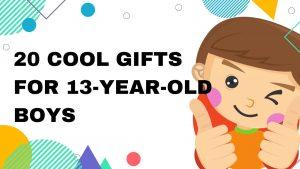 Regalos para niños de 13 años – GifSec