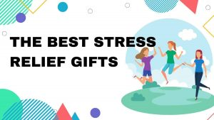 Regalos para aliviar el estrés – GifSec